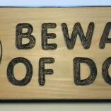 Beware of Dogs 6×24 Pine